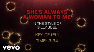 Billy Joel - She's Always A Woman To Me (Karaoke)