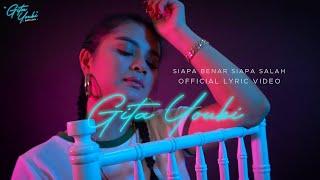 Download Gita Youbi - Siapa Benar Siapa Salah / Sekejam Itu Kau Fitnahkan (Official Lyric Video)