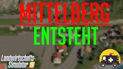 Mittelberg Modding! | LS19 | German