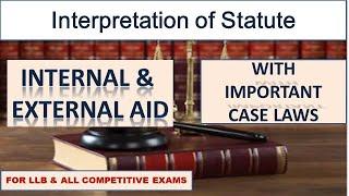 Lecture on Internal & External Aid of Interpretation of Statute