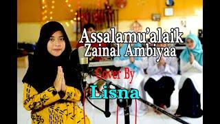 ASSALAMU'ALAIK ZAINAL AMBIYA Cover By LISNA dkk