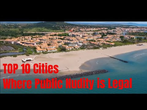 2019: Top 10 Cities Where Public Nudity is Legal