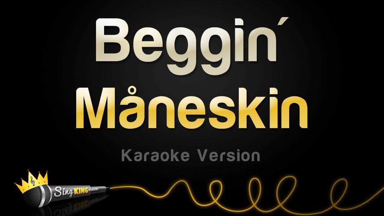 Download Måneskin - Beggin' (Karaoke Version)