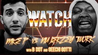 WATCH: MIKE P vs NU JERZY TWORK with B-DOT and GEECHI GOTTI