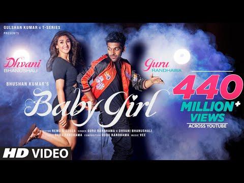 Baby Girl | Guru Randhawa Dhvani Bhanushali | Remo D'Souza | Bhushan Kumar | Vee