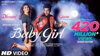 Baby Girl By Guru Randhawa and Dhvani Bhanushali HD.mp4