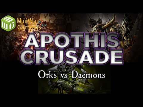 Orks vs Daemons - The Apothis Crusade Warhammer 40k Battle Report - Ep 3