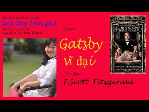 Gatsby vĩ đại -The Great Gatsby-của F.Scott Fitzgerald-Review Sách/ Kênh Gió