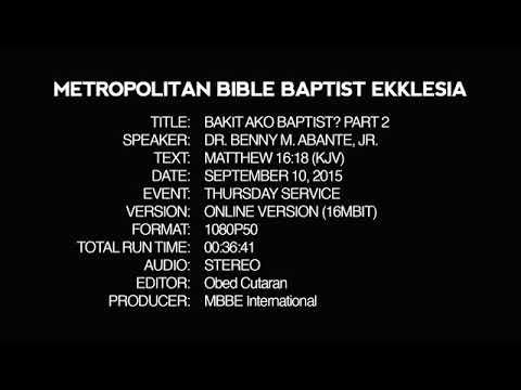 Why I'm a Baptist? Part 2