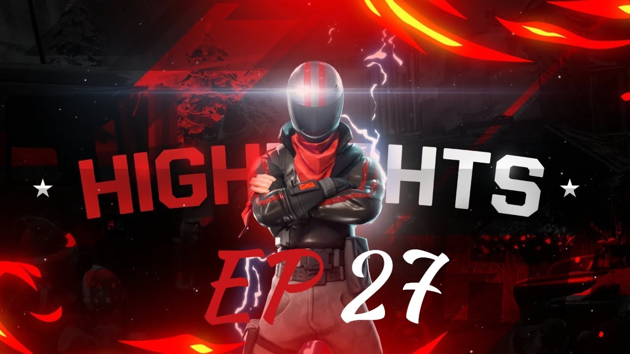 Fortnite Highlights EP27