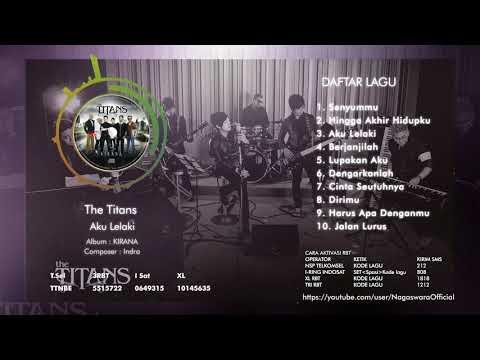 The Titans - KIRANA (Full Album)