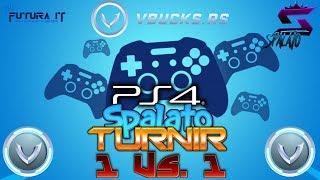 PlayStation 4 TOURNAMENT 1Vs1/SPONSOR @vbucks. RS-#Fortnite #Balkan #Live #Turnir