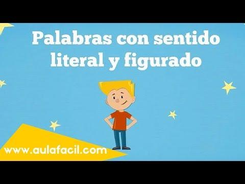 Palabras Con Sentido Literal Y Figurado Lengua