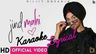 Jind Mahi | Instrumental | Karaoke & Lyrical (Official Video) | Diljit Dosanjh | Manni Sandhu