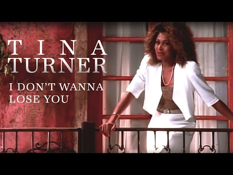 Tina Turner - I Don't Wanna Lose You