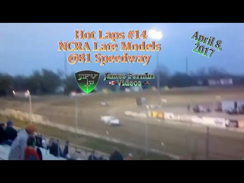 NCRA Late Model Hot Laps #3, 81 Speedway, 2017