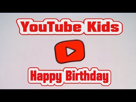 YouTube Kids App Happy Birthday to the YouTube Kids App Free Download