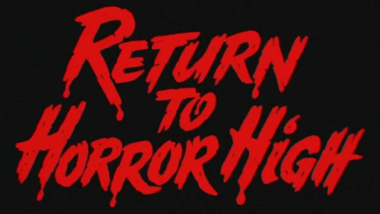 Return to Horror High Return to Horror High 1987 Trailer HD YouTube