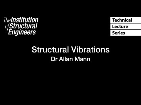 Structural Vibrations: Technical Lecture Series