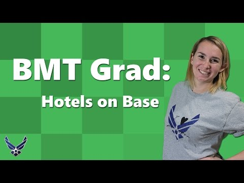 Air Force BMT: On Base Hotels At Lackland AFB [Military Spouse Guides]
