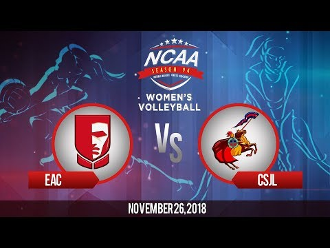 NCAA 94 Women's Volleyball: EAC vs. CSJL | November 26, 2018