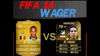 FIFA 14 PC - Wager Match - Kompany vs IF Moreno!