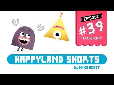 """happyland-shorts---episode-39---""""transform"""""""