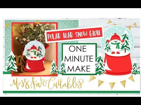 One Minute Make - Polar Bear Snow Globe How To Christmas DIY Tutorial with FREE SVG Files