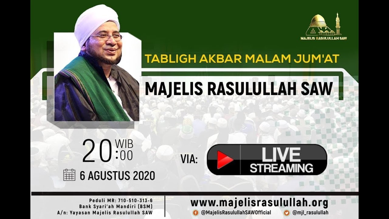 MAJELIS AKBAR MALAM JUM'AT Via Streaming MAJELIS RASULULLAH SAW