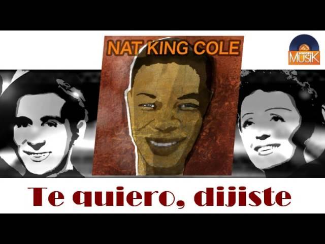 nat-king-cole-te-quiero-dijiste-hd-officiel-seniors-musik-seniorsmusik