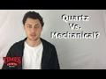 What's the Difference Between a Quartz and a Mechanical Watch?