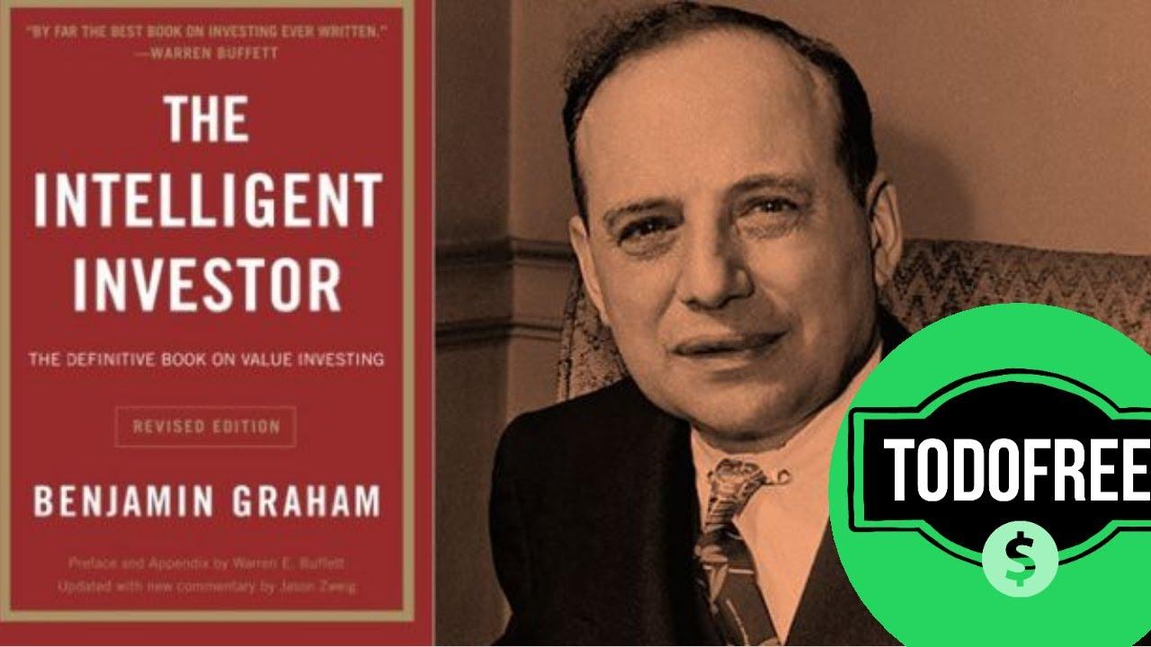 Descargar Grátis El Inversor Inteligente De Benjamin Graham Ebook Youtube