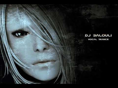 DJ Balouli @ Opera Vocal Trance 2018 - 2017 (Epic Love)