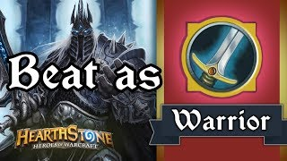[Hearthstone] How to beat LK as Warrior(Standard)