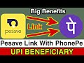 How to Link Pesave Account in PhonePe || Pesave Account Link With UPI Beneficiary in PhonePe 🔥👍🔥