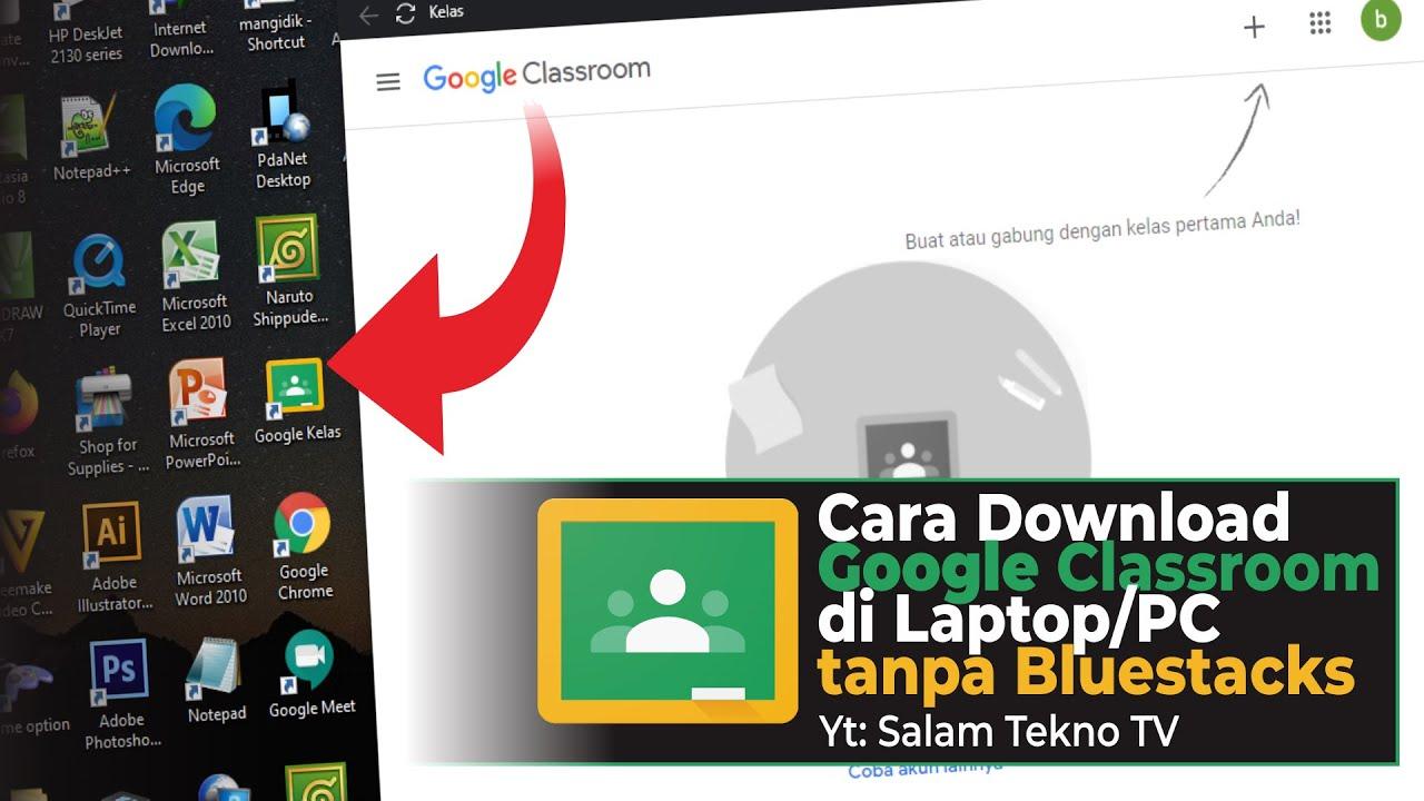 Cara Download Google Classroom di Laptop Tanpa Emulator Bluestacks - YouTube