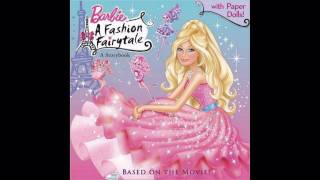 ++ The song ++ Barbie a fashion fairytale New !! Music in this movie !!!!