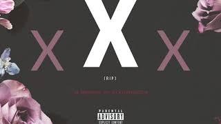 xXx (RIP) - by Word to XxxTentacion
