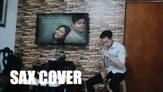 KUNG 'DI RIN LANG IKAW | SaxCover | December Avenue feat. Moira Dela Torre