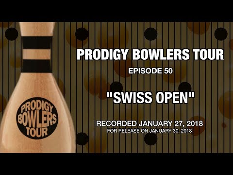 "PRODIGY BOWLERS TOUR -- 01-27-2018 ""SWISS OPEN"""