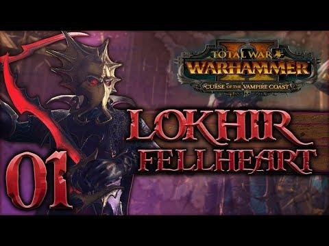 [1] Total War: WARHAMMER II (Lokhir Fellheart) - Curse of the Vampire Coast w/ SurrealBeliefs