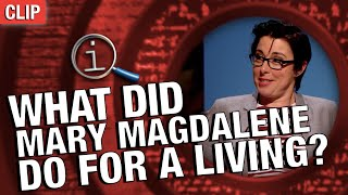 QI | What Did Mary Magdalene Do For A Living?