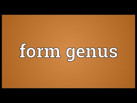 Form genus Meaning