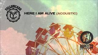 Yellowcard - Here I Am Alive (Acoustic)