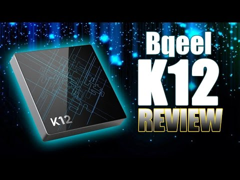 K12 BQEEL ANDROID TV BOX REVIEW , the Best s912 Box ? + promocode