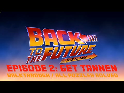 Back to the Future The Game  EPISODE 2 (All Achievements/Trophies ) Walkthrough