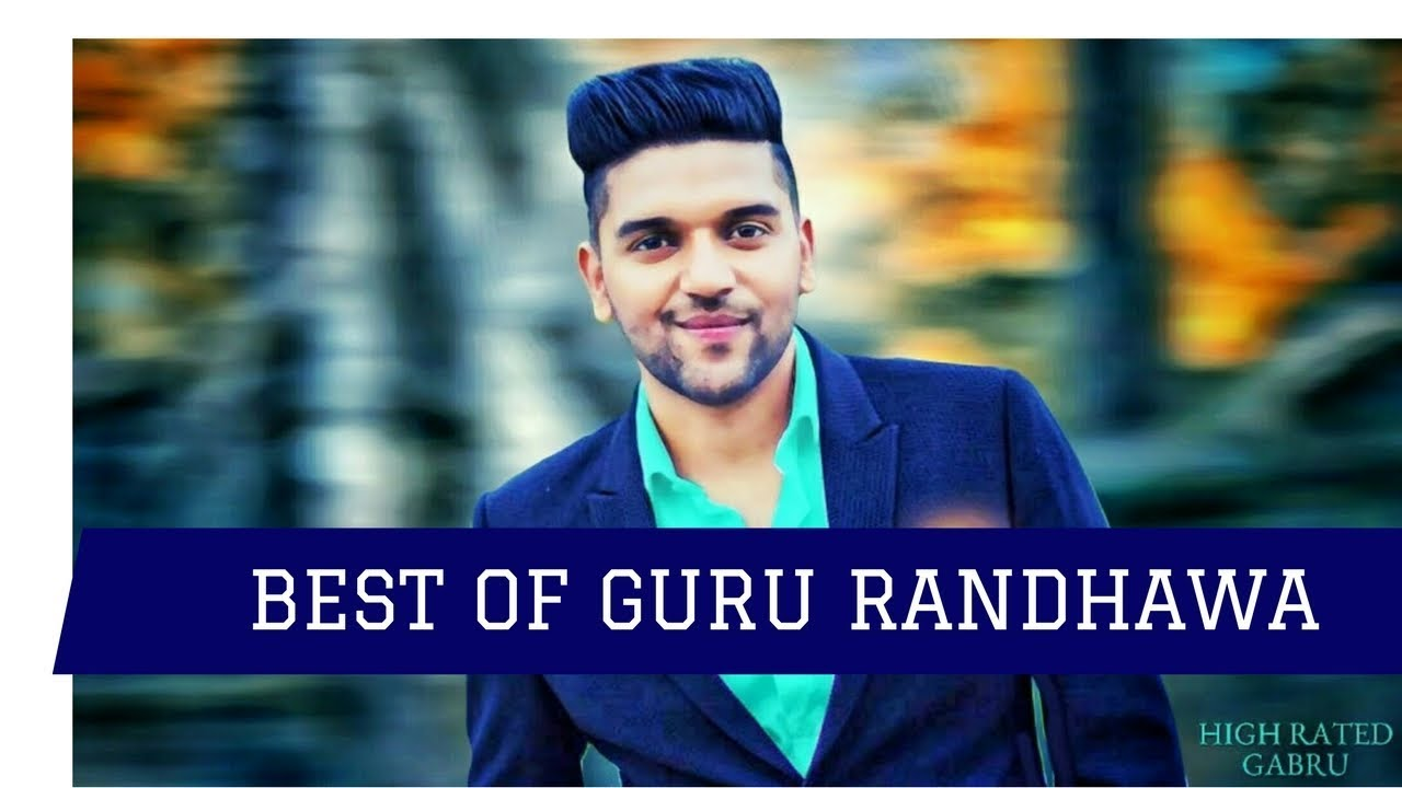guru randhawa all song