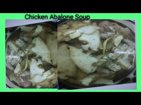 Double Boil Chicken Abalone Soup