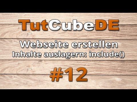 HTML5 & CSS3 - Webseite erstellen (Inhalte auslagern [include()]) #12 [TuTCube]