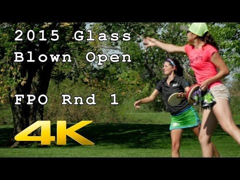 2015 Glass Blown Open: Round 1 (Pierce, Weese, Walker, Reading) (4K)